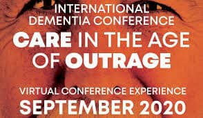 International Dementia Conference - Care In The Age Of Outrage